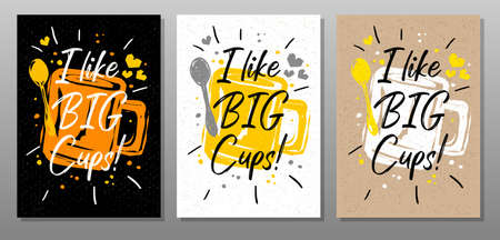 Like Big Cups quote food poster. Cooking, culinary, kitchen, print, utensils, apron, master chef. Lettering, calligraphy poster, chalk chalkboard sketch style Vector illustration Ilustrace