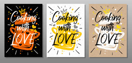 Cooking with love, quote phrase food poster. Cooking, culinary, kitchen, print, utensils, soup, pot, heart, master chef. Lettering calligraphy poster chalk chalkboard sketch Vector illustration