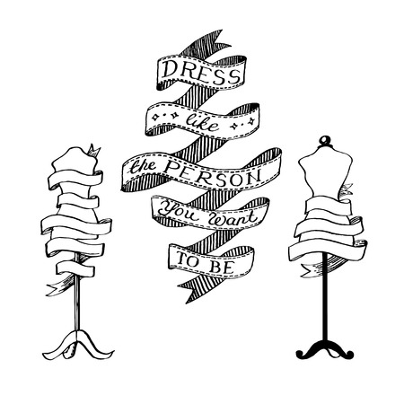dummies: Collection of ribbons with the inscription Dress like the person you want to be and tailors dummies with ribbon for your text. Hand drawn vector set Illustration