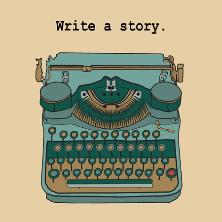 writers: Vector color illustrations of retro vintage typewriter, for writers, journalists, screenwriters. Lettering - write a story. Illustration