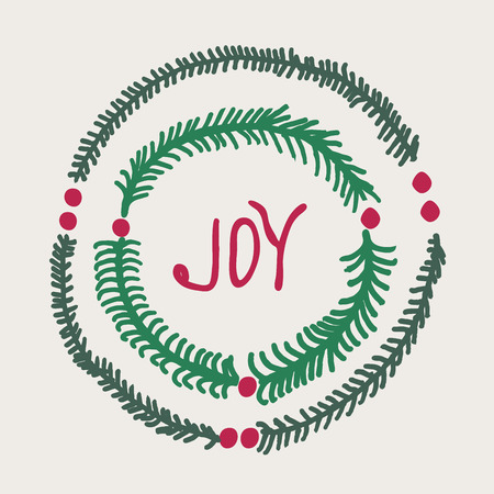 decrepit: Greeting card - joy. Christmas wreath hand drawn fir tree branches. Cartoon fir-tree Christmas tree. X-mas background with typography, lettering.