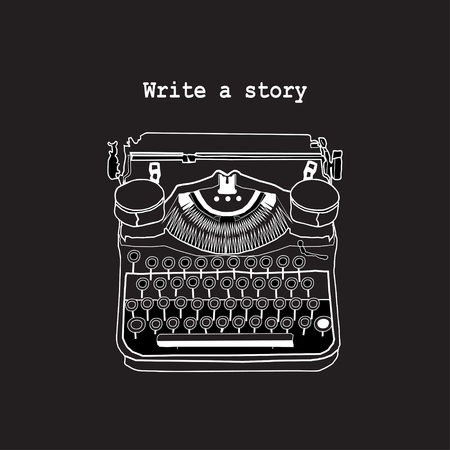 writers: Vintage illustration of retro typewriter, inspire writers, screenwriters, copywriters and other creative people.
