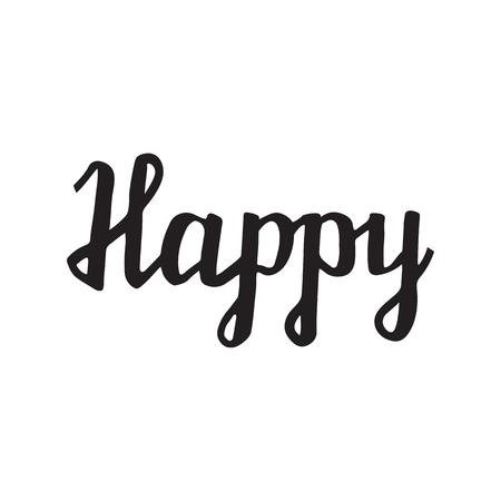 Happy lettering vector hand drawn overlay phrase. Perfect for greeting cards, quotes, posters and illustrations.