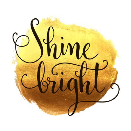 splash: Shine bright hand lettering