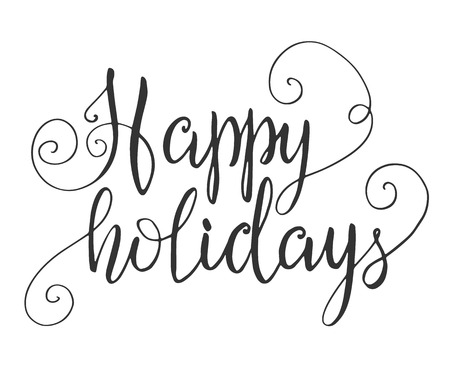 happy holidays text: Happy holidays hand lettering Illustration