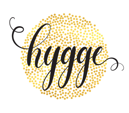 Hygge hand lettering on golden circle particles background. Belong to the moment and enjoy the simple things concept, celebration the everyday. Vector illustration