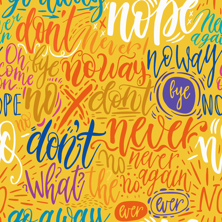 denial: Hand lettering doodle seamless pattern with words of protest. Illustration