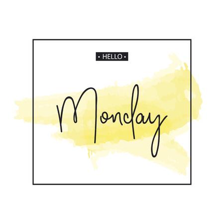 Hello Monday. Inspirational quote.Vector illustration Ilustração