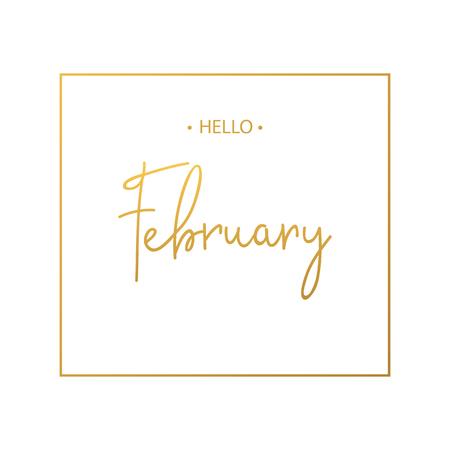 Hello February calligraphy inscription. Vector illustration  Illustration