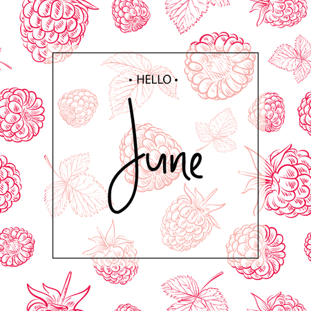 Hello June lettering print with raspberries.