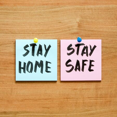 Stay at home and be safe. Self isolation and quarantine campaign to protect yourself and save lives.