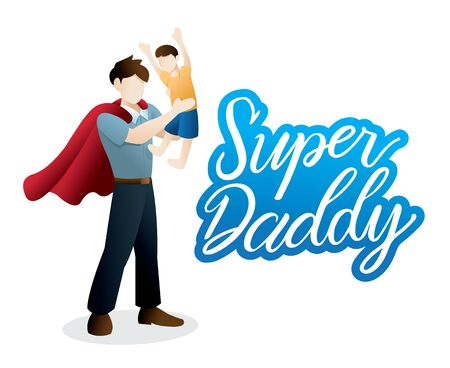 Happy illustration of a Father and Son duo. Happy father's day greeting card, Super daddy. Vector illustration