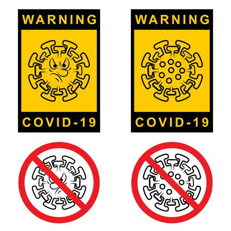 Warning Covid 19. Set of Attention sign with symbol Coronavirus 2019-nCoV. Template Graphic designs of warning labels. Caution insignia angry face Coronavirus. Safety Measures. Vector Illustration.