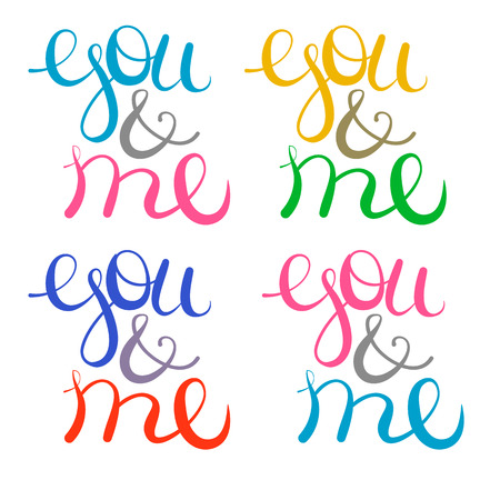 Vector lettering you and me set. Free style object isolated Illustration