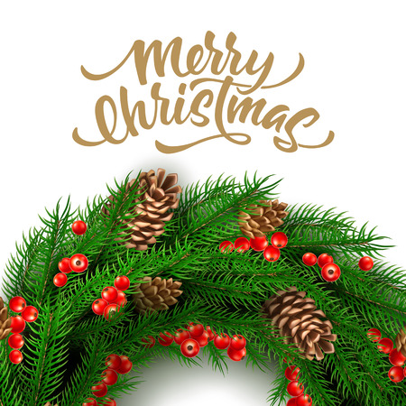 Vector merry christmas lettering with wreath. Xmas, new year holiday decoration with holly red berry, pin cones, spruce or fir branches in circle. Traditional party, greeting card, invitation design