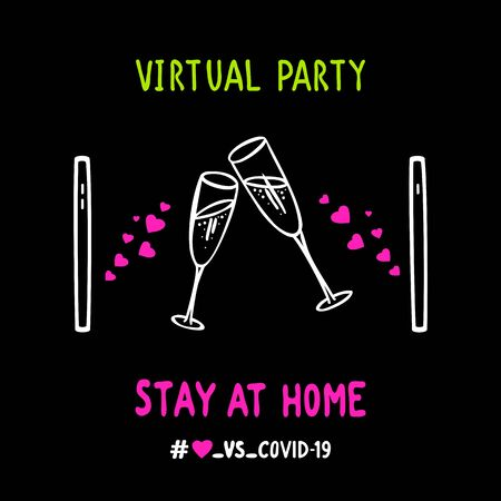 """Banner about virtual party, love and quarantine in the period of coronavirus pandemic. Two smartphones, pink hearts and glasses with champagne and text """"Virtual party"""" and """"Stay at home""""."""