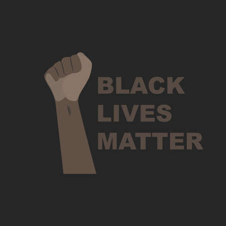 Hands dark skin gestures prostest, rally. African Americans protest against racism. Text black lives matter. Vector illustration flat style for news, blogging, design.