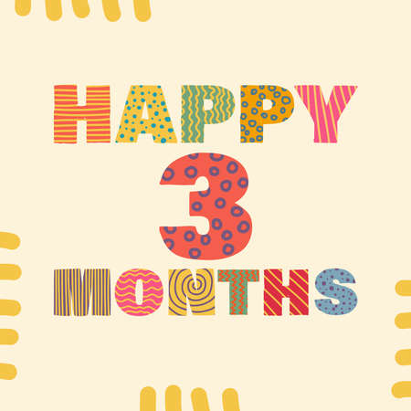 Happy 3 month. Congratulatory lettering children's style, cartoon. Vector flat illustration for the design of greeting cards, stickers, stamps. EPS 10 Иллюстрация