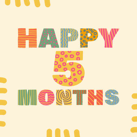Happy 5 month. Congratulatory lettering children's style, cartoon. Vector flat illustration for the design of greeting cards, stickers, stamps. EPS 10