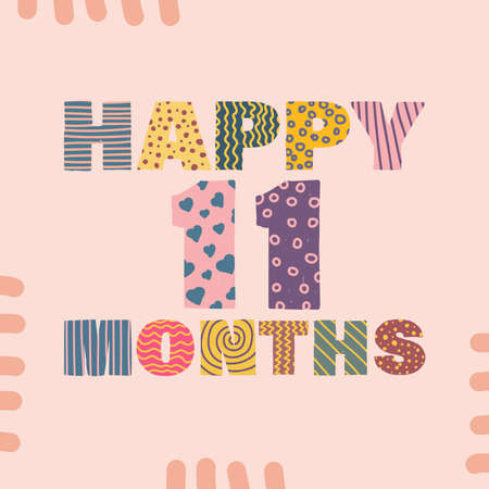 Happy 11 months. Congratulatory lettering children's style, cartoon. Vector flat illustration for the design of greeting cards, stickers, stamps. EPS 10 Vettoriali