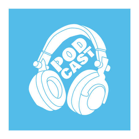 Vector cover for podcast show. Illustration of stereo headphones and hand drawing lettering.