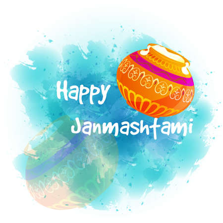 A Vector illustration Happy Janmashtami. Indian fest. Pots on watercolor background. Illustration