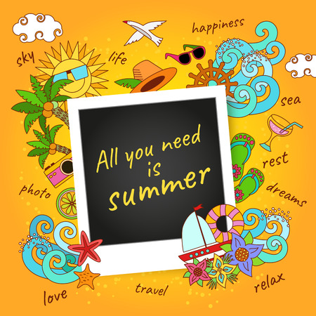 All you need is summer. Background. Hand drawm vector objects and symbols.