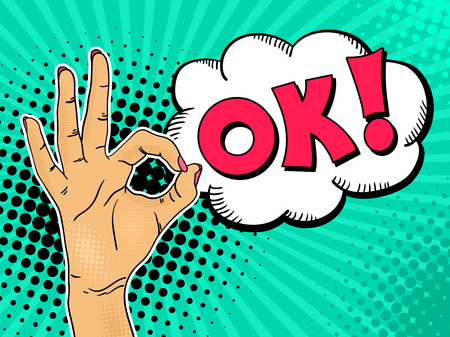 Female hand shows OK sign with speech bubble and lettering. Vector background in comic retro pop art style. Иллюстрация