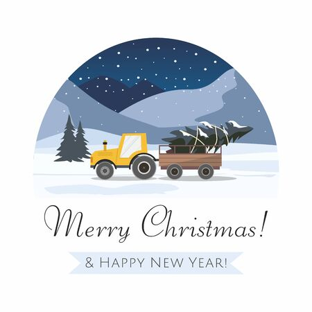 Happy New Year and Merry Christmas. Yellow tractor with a trailer and with fir tree. Night winter landscape. Vector