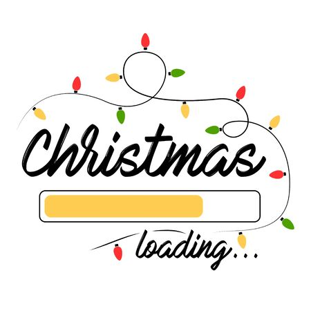 Christmas Loading. Christmas Lights. Greetings Card with Handwritten Text on White Background. Vector Illustration EPS. Isolated. Иллюстрация