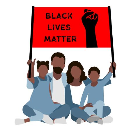 Black Family with a Poster Black Lives Matter. Against Racial Discrimination. Illustration
