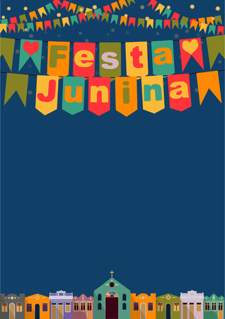 june: Latin American holiday the June party of Brazil bright night the background with colonial houses church lights and colored flags and the words in Portuguese Festa Junina