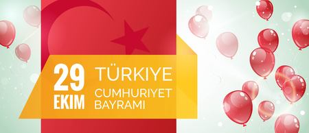 independency: 29 ekim Cumhuriyet Bayrami, Republic Day Turkey. 29 October Republic Day Turkey and the National Day in Turkey. Independence Day greeting card. Celebration background  with flying balloons and text.