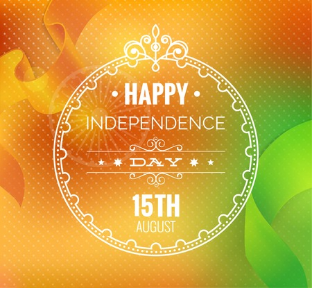 15 August. Indian Independence Day greeting card. Congratulation Happy Independence Day on blurred background. Vector illustration for prints or cards for the holiday. Illustration