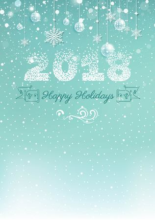 2018 Happy holiday Illustration. Christmas greeting card with snowy background, christmas decorations and numbers 2018. Vector illustration