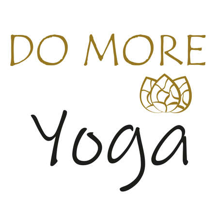 Do more yoga lettering design. Text design for motivational quote