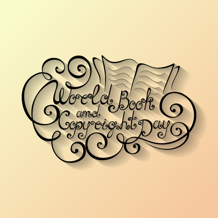 Vector World Book and Copyright Day Inscription, Hand Drawn Holiday Lettering. Ornate Vintage Lettering Vector