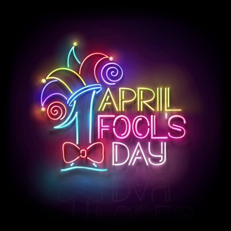 Greeting Card Template for April Fool's Day. Vintage Glow Signboard with Letters and Jester Hat. Neon Light Poster, Flyer, Banner. Glossy Black Background. Vector 3d Illustration. Used Clipping Mask
