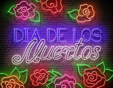 Day of the Dead Greeting Card Template with Dia de Los Muertos Inscription. Shiny Neon Poster, Flyer, Banner, Postcard, Invitation. Brick Wall. Vector 3d Illustration. Clipping Mask