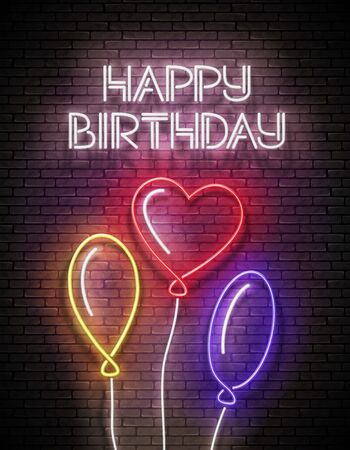 Glow Greeting Card with Different Form Balloons and Happy Birthday Inscription. Neon Lettering. Poster, Banner, Invitation. Seamless Brick Wall. Vector 3d Illustration. Clipping Mask, Editable