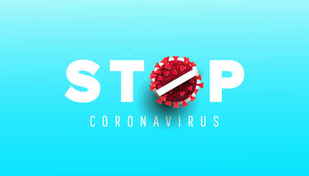 Coronavirus 2019-nCoV warning stop sign banner illustration. World pandemic concept. Ilustracja