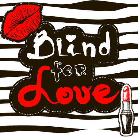 Blind for love. Print for t-shirt
