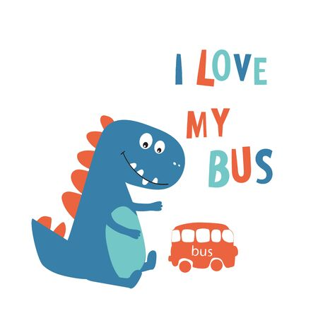 Cute Dinosaur plays with a toy bus. Comic book style, cartoon with words and phrases. Print clothes, fabrics, postcards. Vector illustration