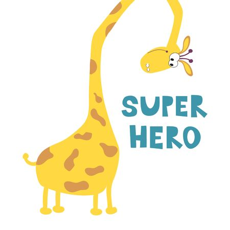 Cute giraffe with a long neck. Motivational phrase Super hero. Design of children's clothing, fabric, postcards
