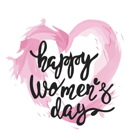 A pretty inscription in a watercolor heart. Womens day is a holiday all over the world. Vector illustration