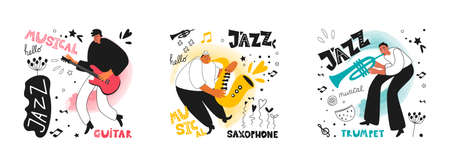 Set of jazz people. Musicians play guitar, trumpet and saxophone. Inscriptions and phrases in the jazz style. Vector music posters