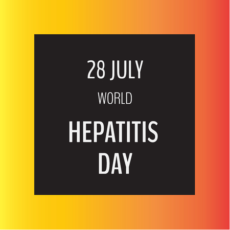 hepatitis prevention: Vector illustration with typography on dark and light background. 28 July World Hepatitis Day