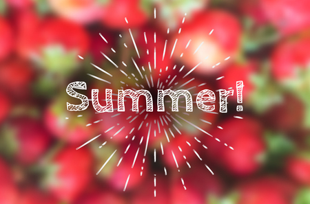 Vector illustration of blurred bright red strawberries with retro hand drawn title Summer! and stylized sun lights.