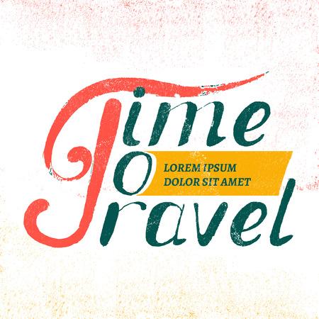 illustration journey: Time to travel lettering design, hand-drawn t-shirt typographic vector journey print, bright traveling tourism illustration Illustration