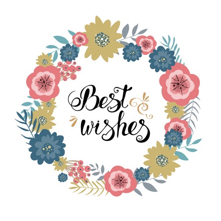 wishes: Vector floral wreath, retro flowers and branches, vintage best wishes lettering